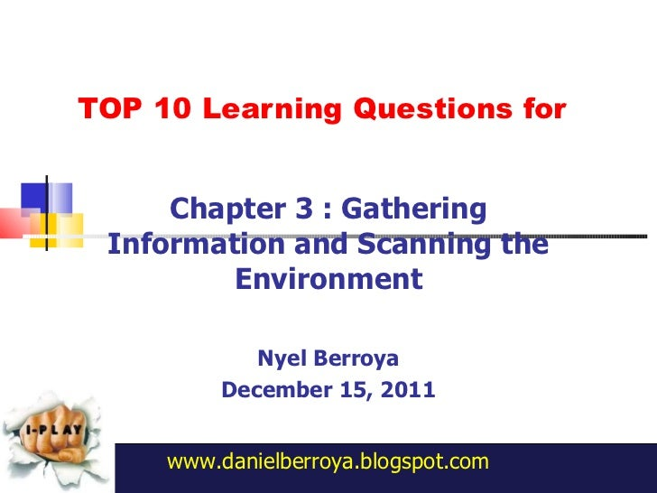 Ch3 gathering information and scannning the environment berroya