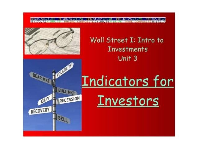 Ch 3 Indicators For Investors