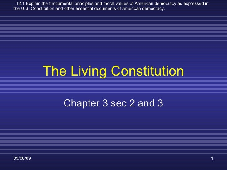 The Living Constitution: Ch 3 Section 2 And 3