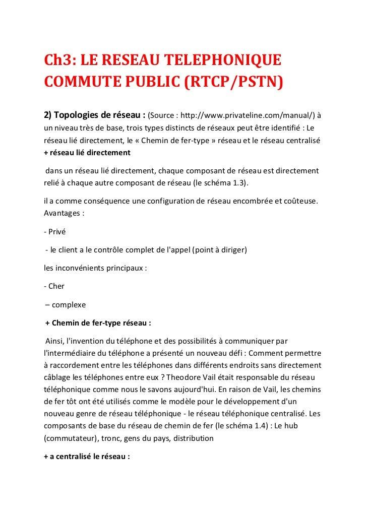 Ch3: LE RESEAU TELEPHONIQUE COMMUTE PUBLIC (RTCP/PSTN)<br />2) Topologies de réseau : (Source : http://www.privateline.com...
