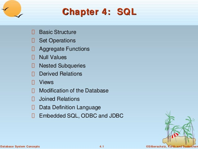 Chapter 4: SQL Basic Structure Set Operations Aggregate Functions Null Values Nested Subqueries Derived Relations Views Mo...