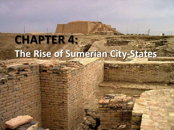 CHAPTER 4: The Rise of Sumerian City-States<br />