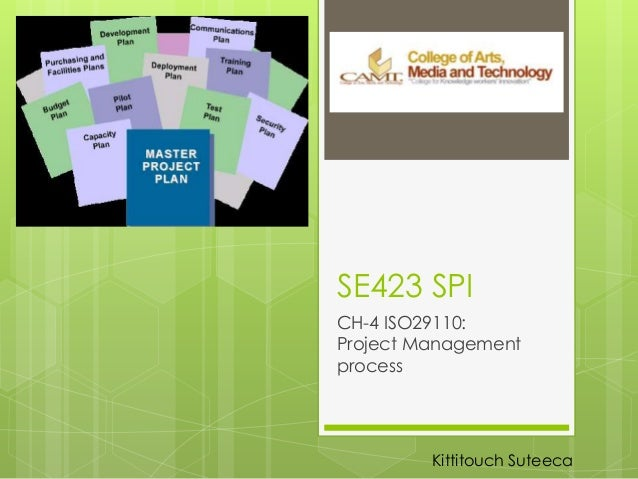 SE423 SPICH-4 ISO29110:Project ManagementprocessKittitouch Suteeca
