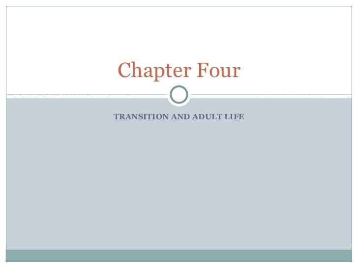 Ch 4 transition