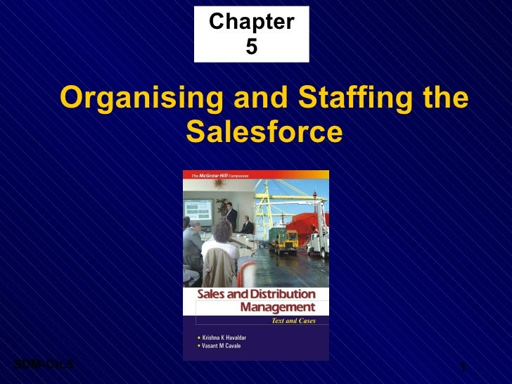 Chapter                   5        Organising and Staffing the               Salesforce     SDM-Ch.5                      ...
