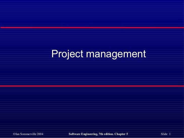 <ul><li>Project management </li></ul>