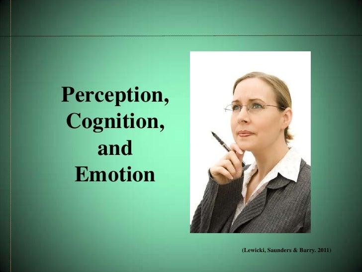 Negotiation: Perception, Cognition & Emotion