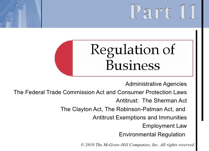 Administrative AgenciesThe Federal Trade Commission Act and Consumer Protection Laws                                      ...