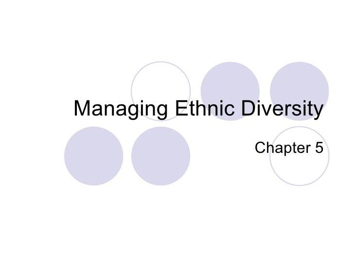 Managing Ethnic Diversity Chapter 5