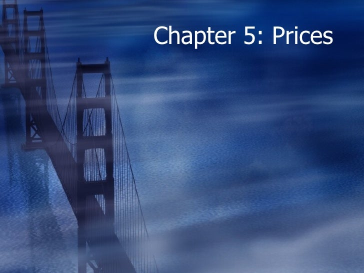 Chapter 5: Prices