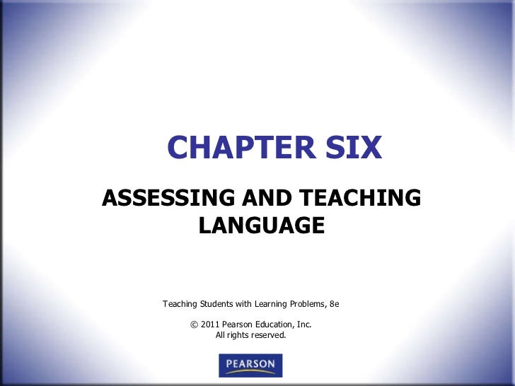 CHAPTER SIX ASSESSING AND TEACHING LANGUAGE