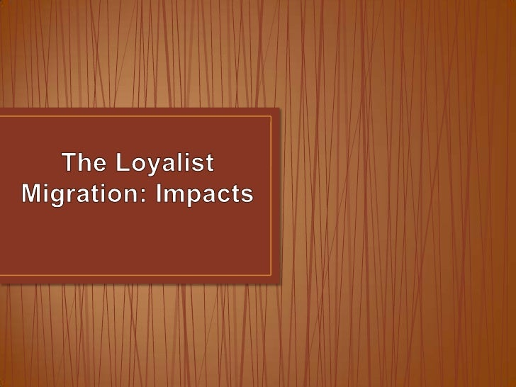 Ch  6   day 9 - the loyalist migration impacts