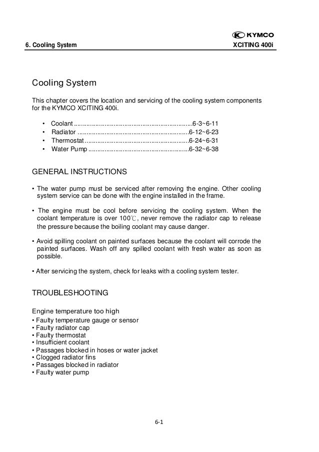 6. Cooling System  XCITING 400i   Cooling System This chapter covers the location and servicing of the cooling system comp...