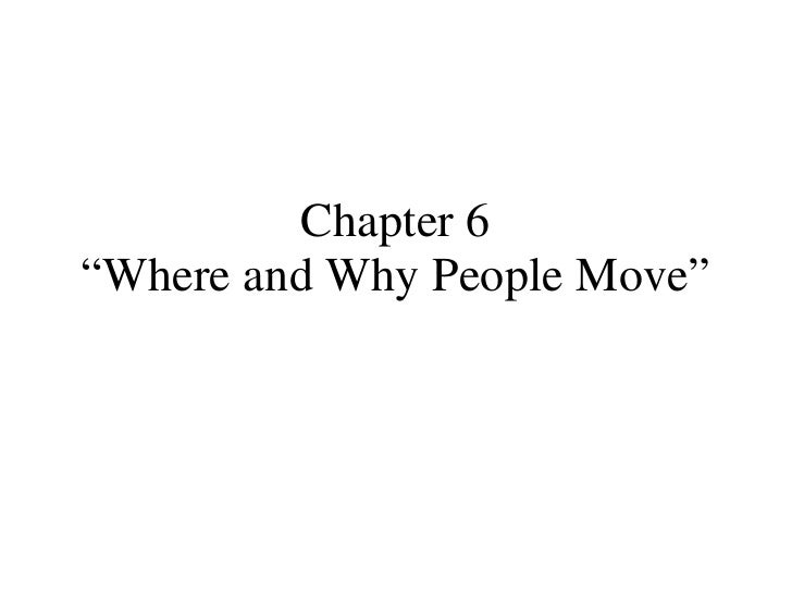 "Chapter 6 ""Where and Why People Move"""