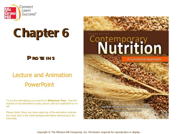 Chapter 6   Proteins     Lecture and Animation PowerPoint   Copyright © The McGraw-Hill Companies, Inc. Permission require...