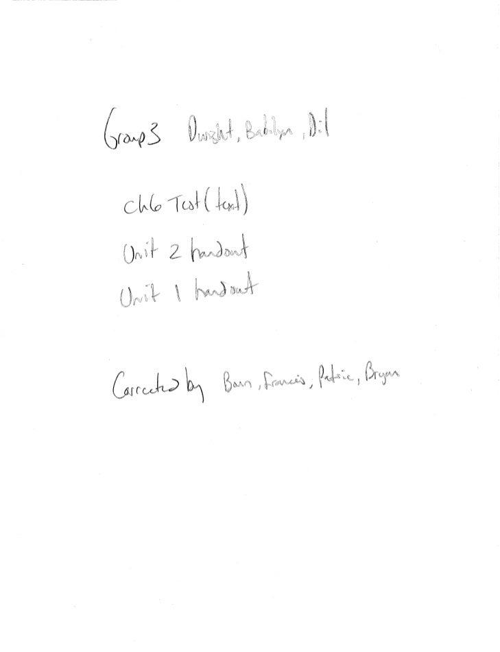 Ch 6 test (text) unit 2 handout  unit 1 handout
