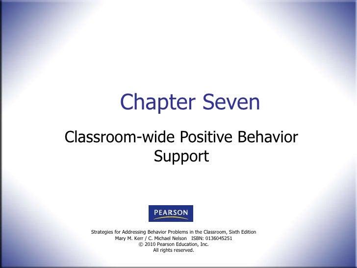 Chapter Seven Classroom-wide Positive Behavior Support