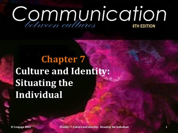 Communication between cultures                                                           8TH EDITION         Chapter 7   C...
