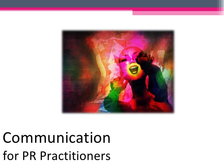 Communication for PR Practitioners