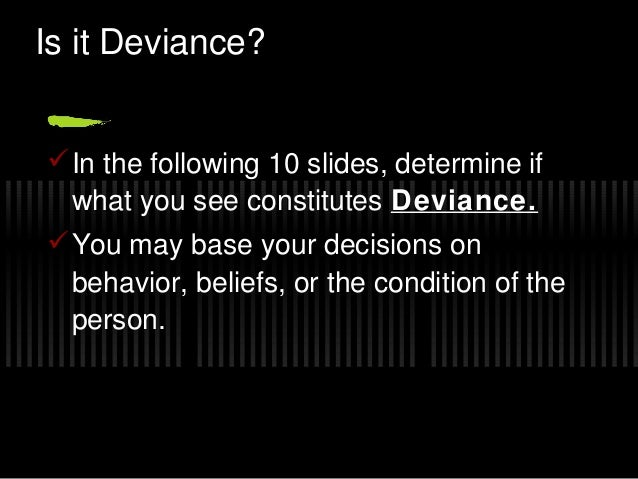 Ch 7 Deviance and Social Control