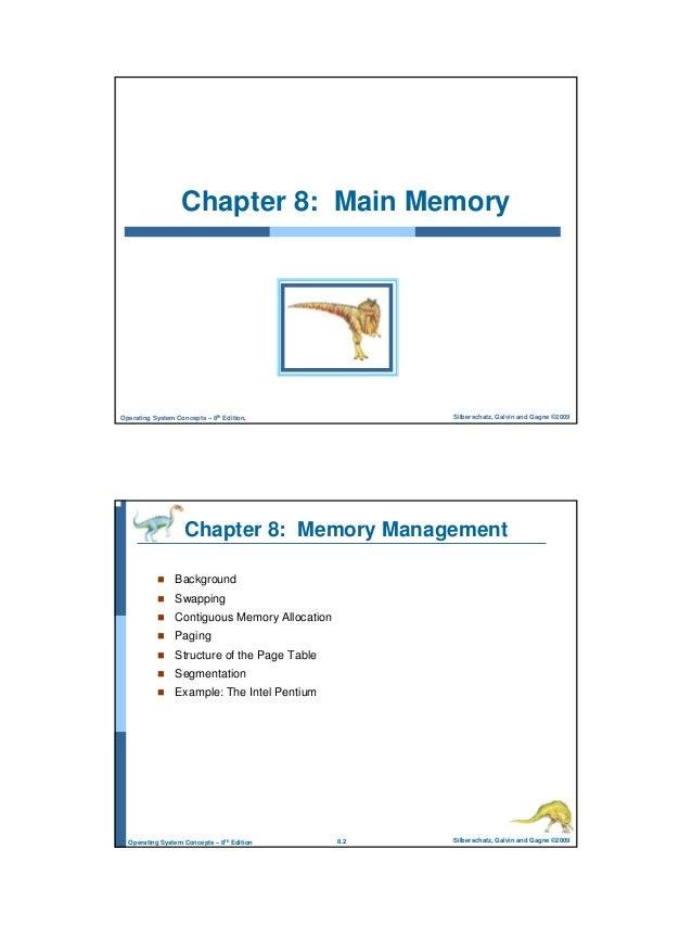 1 Silberschatz, Galvin and Gagne ©2009Operating System Concepts – 8th Edition, Chapter 8: Main Memory 8.2 Silberschatz, Ga...