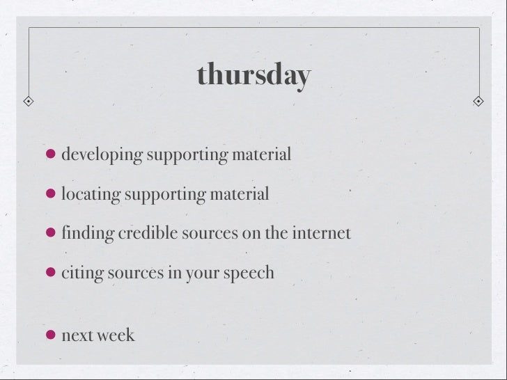 thursday developing supporting material locating supporting material finding credible sources on the internet citing s...