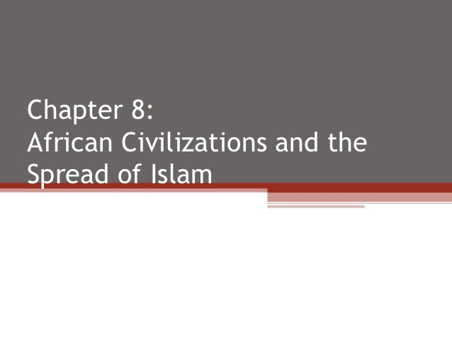 Africa and Islam (Ch 8)