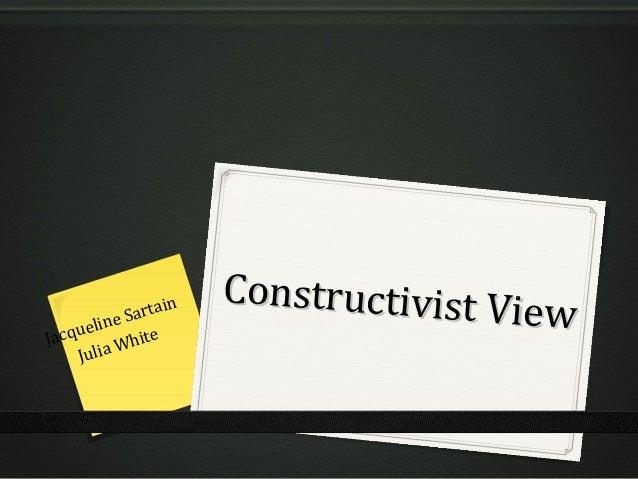 Constructivist V     uelin           e Sarta                   in                                        iewJacq       Whi...