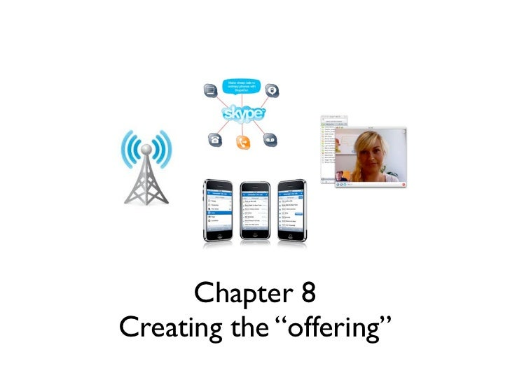 """Chapter 8Creating the """"offering"""""""