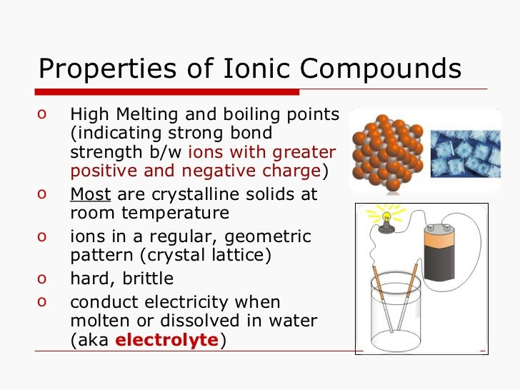 properties of ionic compounds lab In this lab you will examine the properties of ionic compounds and covalent compounds the properties studied are: volatility, melting point, solubility in water, and electrical conductivity you will use these properties to classify substances as ionic or covalent.