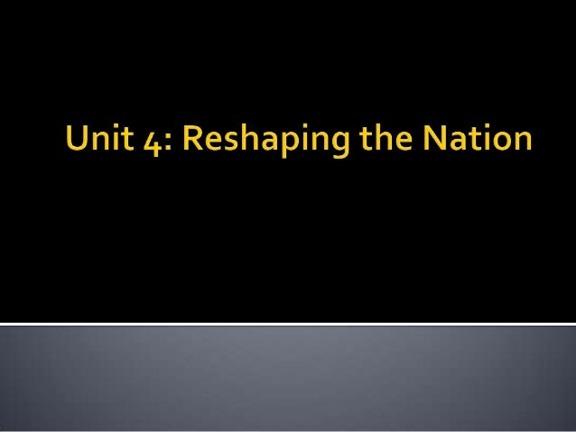 Reshaping the Nation