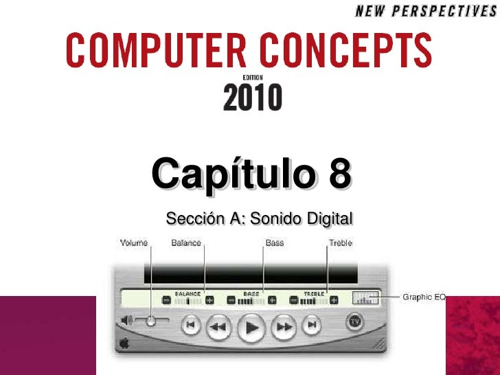 Cap 8 Sección A: Fundamentos de Audio
