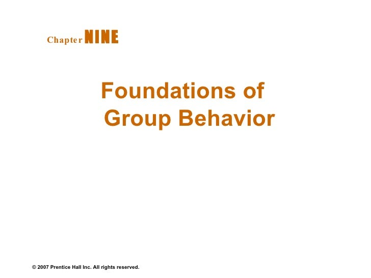 Foundations of Group Behavior Chapter   NINE