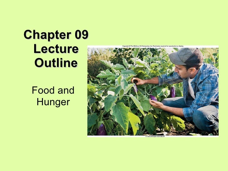 Chapter 09 Lecture Outline Food and Hunger