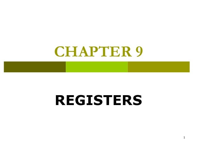 Logic Design - Chapter 9: Registers