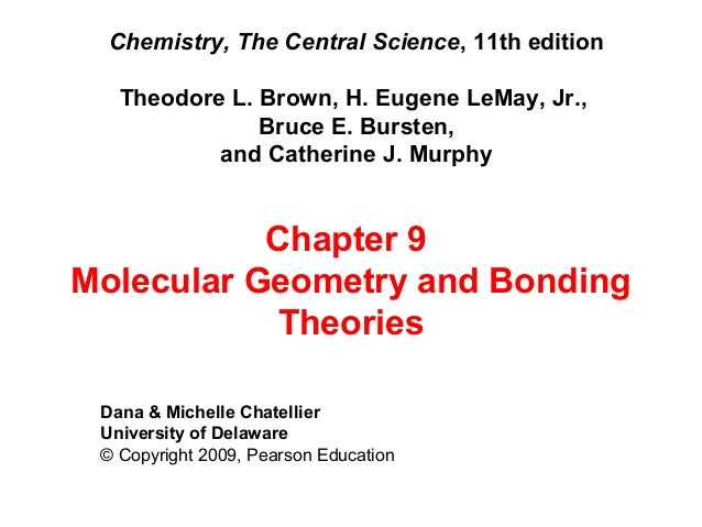 Chemistry, The Central Science, 11th edition Theodore L. Brown, H. Eugene LeMay, Jr., Bruce E. Bursten, and Catherine J. M...