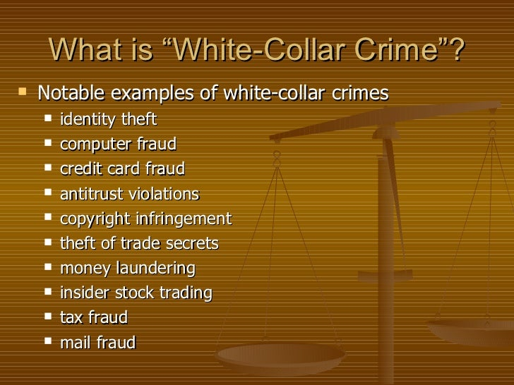 white collar crime and the three theories Whether these strains result in white-collar crime, however, is said to be influenced by such things as coping skills and resources, social support, opportunities for white-collar crime, social control, the perceived costs and benefits of white-collar crime, and association with criminal others.