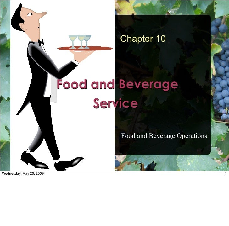 Chapter 10                               Food and Beverage                                Service                         ...