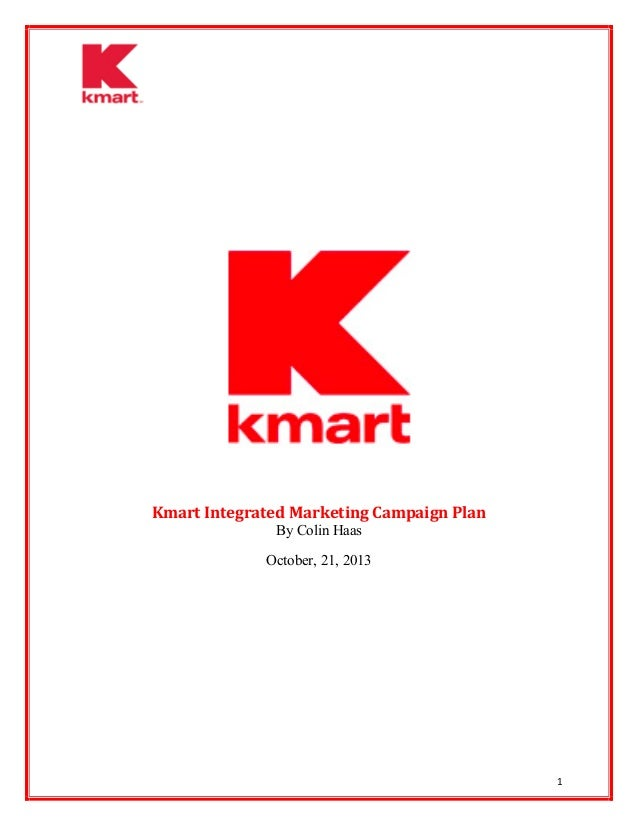 IMC 610: Intro to Integrated Marketing Communication Class Final Project (Kmart)
