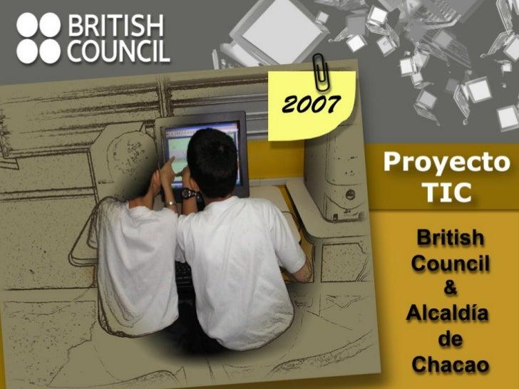 Proyectos CALL en Venezuela     El British Council apoya a los profesores  y estudiantes del idioma inglés en todo el  mun...