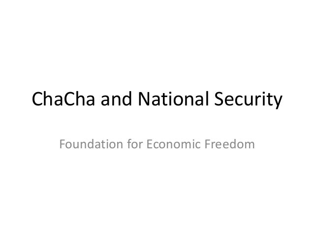 ChaCha and National Security Foundation for Economic Freedom
