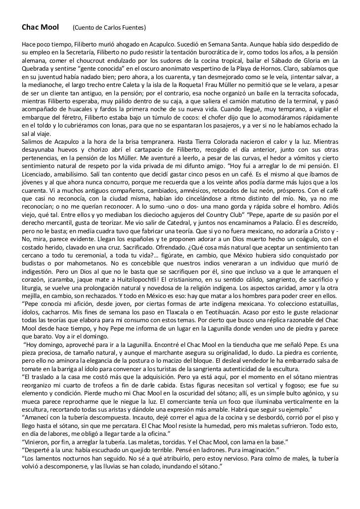 Chac Mool         (Cuento de Carlos Fuentes) <br />Hace poco tiempo, Filiberto murió ahogado en Acapulco. Sucedió en Seman...