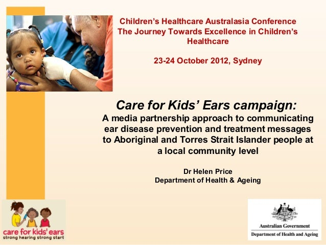 Children's Healthcare Australasia Conference   The Journey Towards Excellence in Children's                    Healthcare ...