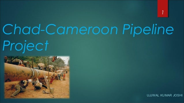 Chad cameroon pipeline project