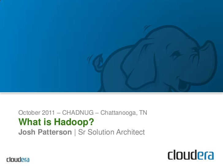 Oct 2011 CHADNUG Presentation on Hadoop