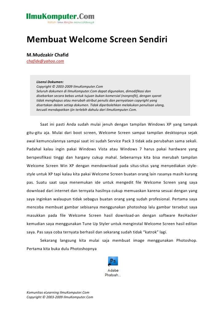 MembuatWelcomeScreenSendiri  M.MudzakirChafid chafidx@yahoo.com         LisensiDokumen:      Copyright©2...