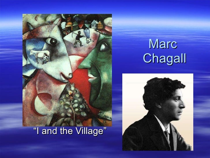 "Marc  Chagall ""I and the Village"""
