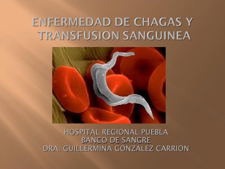 HOSPITAL REGIONAL PUEBLA         BANCO DE SANGREDRA. GUILLERMINA GONZALEZ CARRION