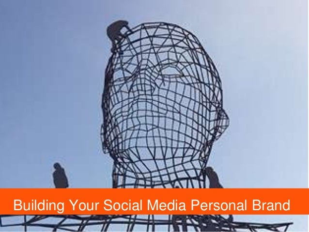 Building Your Social Media Personal Brand