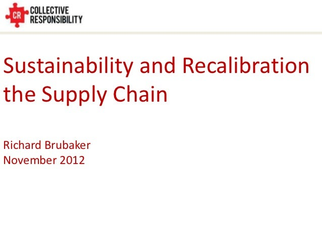 Sustainability and Recalibrating the Supply Chain